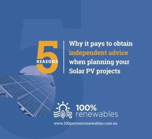 5 reasons obtain independent advice for solar PV