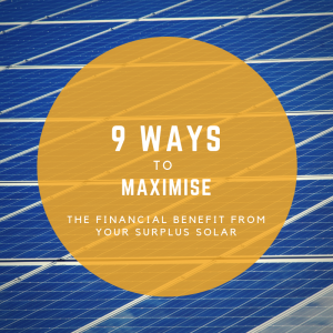 9 ways to maximise the financial benefit from your excess solar